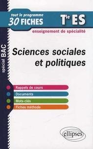 Cyrille Rouge-Pullon - Sciences sociales et politiques Tle ES - Tout le programme en 30 fiches.
