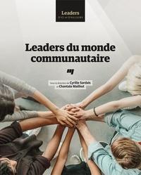 Cyrille Sardais et Chantale Mailhot - Leaders du monde communautaire.