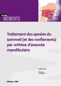 Traitement des apnées du sommeil (et des ronflements) par orthèse davancée mandibulaire.pdf
