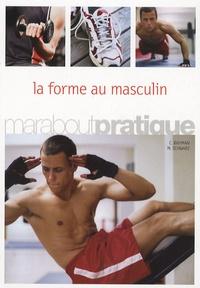 Cyrus A. Rahman et Manfred Schwarz - La forme au masculin.
