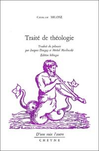 Czeslaw Milosz - Traité de théologie - Edition bilingue français-polonais.