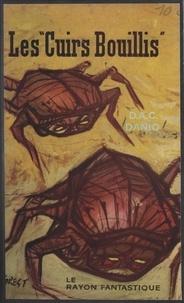 D.A.C. Danio - Les cuirs bouillis.