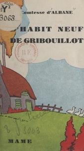 d'Albane et Gilbert Dauphin - L'habit neuf de Gribouillot.