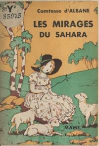 d'Albane et Jack Abeillé - Les mirages du Sahara.