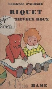 d'Albane et Gilbert Dauphin - Riquet aux cheveux roux.