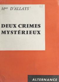 d'Allays - Deux crimes mystérieux.