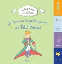 D'après Antoine de Saint-Exupé - Je découvre la politesse avec Le Petit Prince.