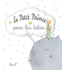 D'après Antoine de Saint-Exupé - Le Petit Prince pour les bébés.