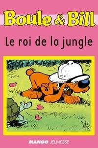 D'Après Roba et Sylvie Allouche - Boule et Bill - Le roi de la jungle - Mes premières lectures avec Boule et Bill.