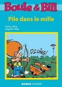 D'Après Roba et Fanny Joly - Boule et Bill - Pile dans le mille - Mes premières lectures avec Boule et Bill.