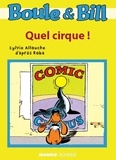 D'Après Roba et Sylvie Allouche - Boule et Bill - Quel cirque !.