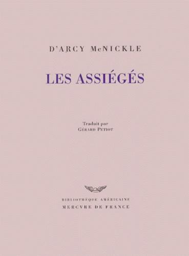 D'Arcy McNickle - Les assiégés.