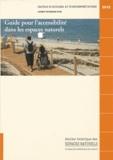 D. Aubonnet et M. Goliard - Guide pour l'accessibilité dans les espaces naturels.