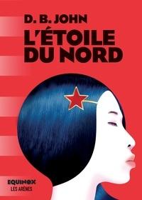 Télécharger des livres en allemand kindle L'étoile du nord 9782711200122 in French MOBI CHM iBook