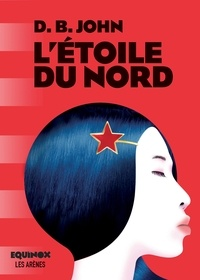 Lire le livre des meilleures ventes L'étoile du nord