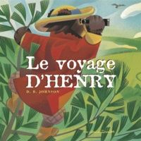 D-B Johnson - Le voyage d'Henry.