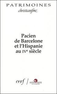 D Bertrand et Jordi Busquets - Pacien de Barcelone et l'Hispanie au IVe siècle - Actes des colloques de Barcelone et de Lyon, mars et octobre 1996.