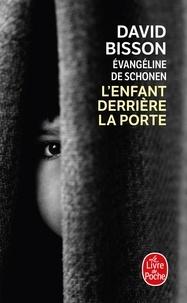 D Bisson et Evangeline de Schonen-Desarnauts - L'enfant derrière la porte.