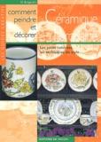 D Bulgarelli et M Forchino - Comment peindre et décorer la céramique et la porcelaine.