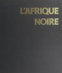 D. Cahen et A.-C. Dero - L'Afrique noire - Histoire et Culture.