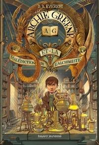 D. D. Everest - Archie Greene, Tome 02 - Archie Greene et la malédiction de l'alchimiste.