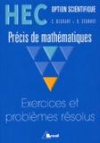 D Degrave et C Degrave - Exercices et problèmes résolus - HEC option scientifique.
