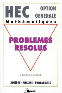 PROBLEMES RESOLUS. Algèbre, analyse, probabilités, Cycle préparatoire au haut enseignement commercial option générale.pdf