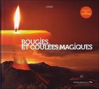 D Didier - Bougies et coulées magiques.