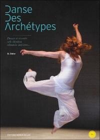 D Didier - Danse des archétypes. 1 DVD