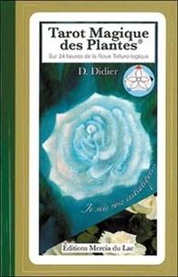 D Didier - Tarot Magique des Plantes - Sur 24 heures de la Roue Telluro-logique.