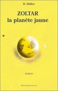 D Didier - Zoltar - La planète jaune.