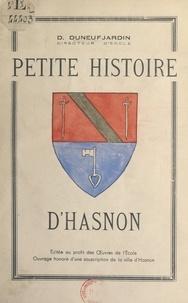 D. Duneufjardin - Petite histoire d'Hasnon.