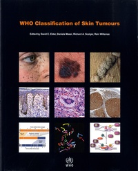 D. E. Elder et D. Massi - Who Classification of Skin Tumours.