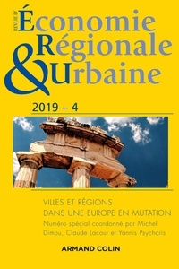 Revue déconomie régionale et urbaine Nº4/2019 - Villes et régions dans une Europe en mutation.pdf