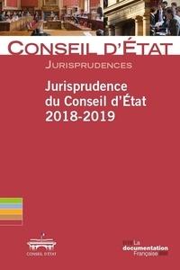 D etat Conseil - Jurisprudence du conseil d'État 2018-2019.