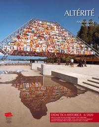D'étude de didactique de l'his Groupe - Didactica Historica 6/2020 - Altérité / Anderssein / Alterità.