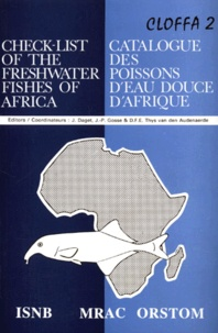 D-F-E Thys van den Audenaerde et  Collectif - CATALOGUE DES POISSONS D'EAU DOUCE D'AFRIQUE : CHECK-LIST OF THE FRESHWATER FISHES OF AFRICA.