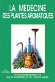 D-G Jouhanneau - La médecine des plantes aromatiques - Phyto-aromathérapie et huiles essentielles de l'Océan indien.