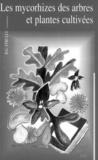 D-G Strullu - Les mycorhizes des arbres et plantes cultivés.