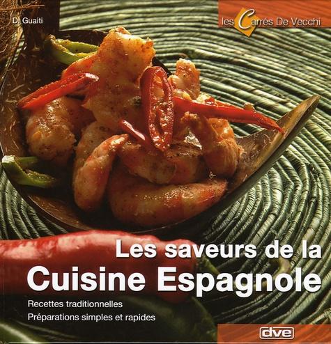 D Guaiti - Les saveurs de la cuisine espagnole.
