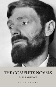 D. H. Lawrence - D. H. Lawrence: The Complete Novels.
