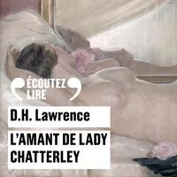 D. H. Lawrence et Mélanie Doutey - L'amant de Lady Chatterley.