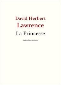 D. H. Lawrence et David Herbert Lawrence - La Princesse.