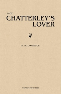 D. H. Lawrence - Lady Chatterley's Lover.