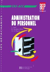 D Houdelin-Pelle et I Issaly - Administration du personnel - CAS-ACC, BEP, terminale.