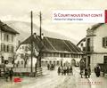 D'ici Memoires - Si Court nous était conté - Histoire d'un village en images.