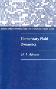 Elementary Fluid Dynamics - D-J Acheson |