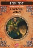 D-J MacHale - Bobby Pendragon Tome 4 : Cauchemar virtuel.