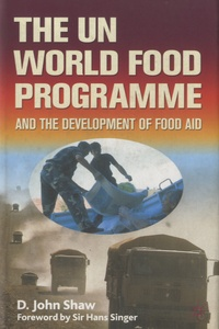 The UN World Food Programme and the Development of Food Aid.pdf