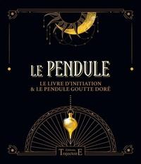 D. Jurriaanse - Le pendule - Le livre d'initiation & le pendule goutte doré.